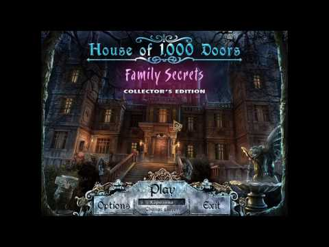 Прохождение Дом 1000 Дверей:Семейные тайны - Часть 1: Дом Призрак