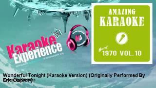 Amazing Karaoke - Wonderful Tonight (Karaoke Version) - Originally Performed By Eric Clapton