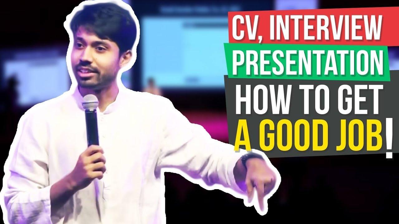 ⚡️Speech: CV, Interview, Presentation   How to get a good job   Ayman Sadiq (আয়মান সাদিক)