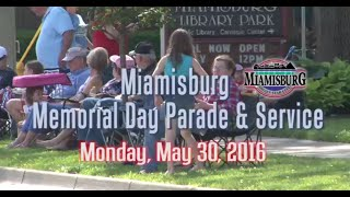 2016 Miamisburg Memorial Day Parade & Service