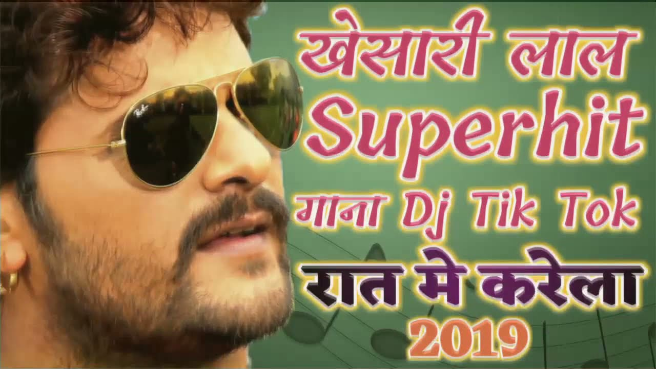 2019 Bhojpuri Khesari lal yadav DJ remix song | Video Superhit Songs Dj