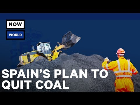 Spain's Plan to Quit the Coal Industry Explained | NowThis World