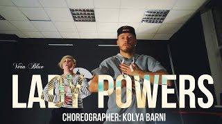 Vera Blue -  Lady Powers | choreographer: Kolya Barni