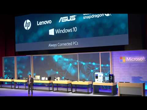 Microsoft Keynote: Windows 10 on Qualcomm Snapdragon 835