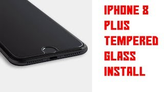[Install] Apple iPhone 8 Plus Tempered Glass Screen Protector Install
