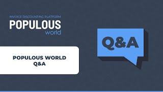 Populous World Q & A