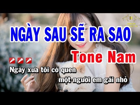 Karaoke Ngày Sau Sẽ Ra Sao Tone Nam Nhạc Sống | Trọng Hiếu