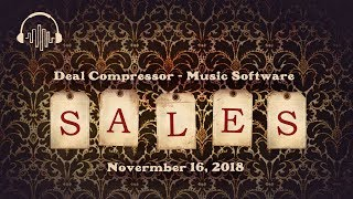 Music Software Deals for November 16, 2018 - Holiday Deal Compressor