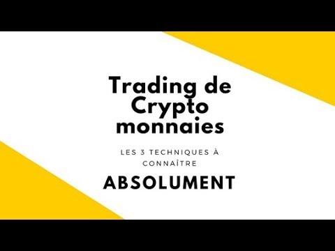 Trading de crypto monnaies : 3 techniques à connaitre absolument !
