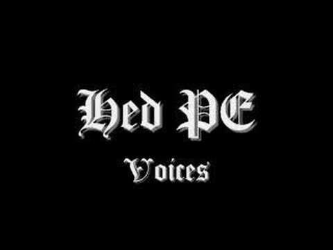 Hed PE, Voices