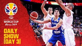 Daily Show | Day 3 | FIBA Basketball World Cup 2019