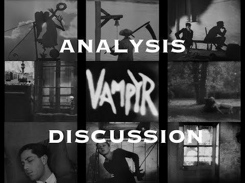 Discussing Vampyr (Carl Theodor Dreyer Analysis)