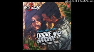 Tumhe Apna Banane Ka (Hate Story 3) - Zareen Khan, Sharman Joshi,
