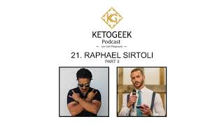 21. Vegan Keto, Cancer is A Bully & Nootropics || Raphael Sirtoli Part II