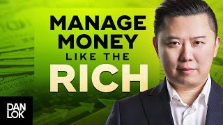 How To Manage Your Money Like The Rich