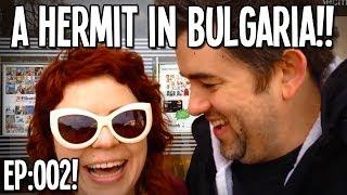 "VLOG: A Hermit In Bulgaria: Episode 2! - ""#FreeBootie!!!"""