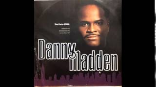 Danny Madden - The Facts Of Life (Touchdown Philly Mix)