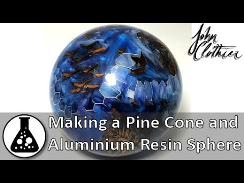 Making a Pine Cone and Aluminium Resin Sphere