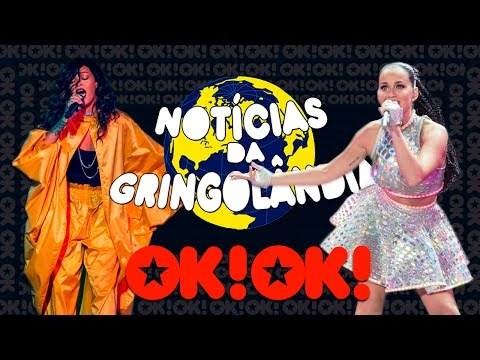 A Gringolândia tá show! Rihanna e Katy Perry no RIR
