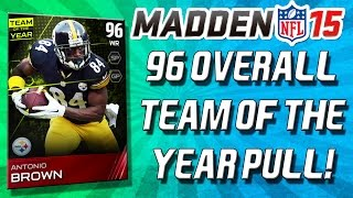 Madden 15 Ultimate Team - 96 OVERALL PULL! TWO TEAM OF THE YEAR PACKS! - MUT 15