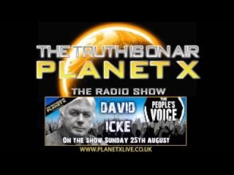 Planet Xtra DAVID ICKE The Peoples Voice TV/Radio 25 08 2017