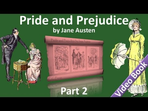 Part 2 - Pride and Prejudice Audiobook by Jane Austen (Chs 1