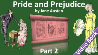 Part 2 - Pride and Prejudice Audiobook by Jane Austen (Chs 16-25)(, 2011-11-17T03:45:52.000Z)