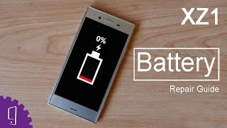 Sony Xperia XZ1 Battery Repair Guide