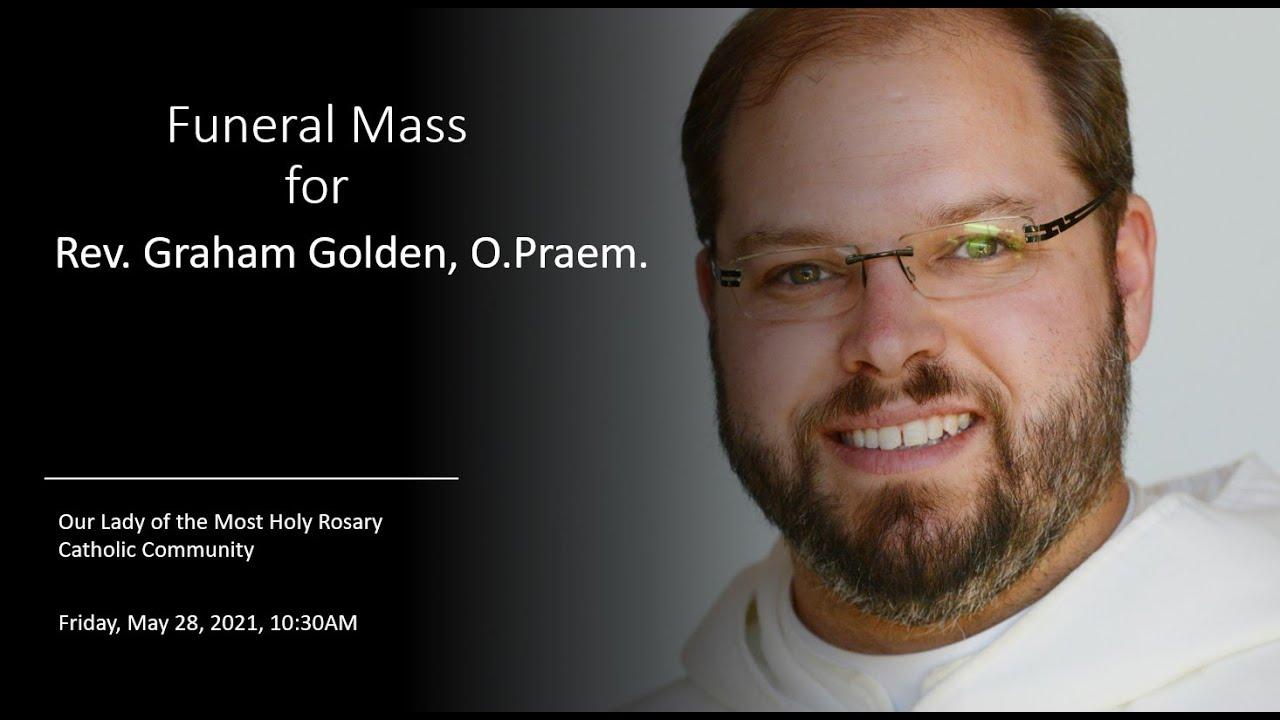 Mass of Christian Burial - Rev. Graham Golden, O.Praem