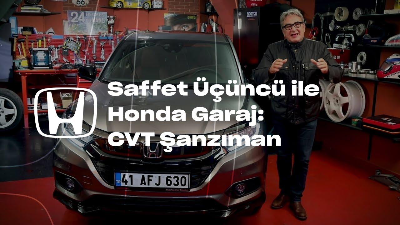 Saffet Üçüncü ile Honda Garaj l CVT Şanzıman