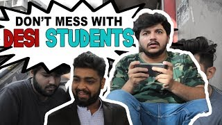 NEVER MESS WITH DESI STUDENTS | TATHAAGAT