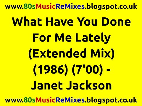 What Have You Done For Me Lately (Extended Mix) - Janet Jackson | 80s Club Mixes | 80s Club Music