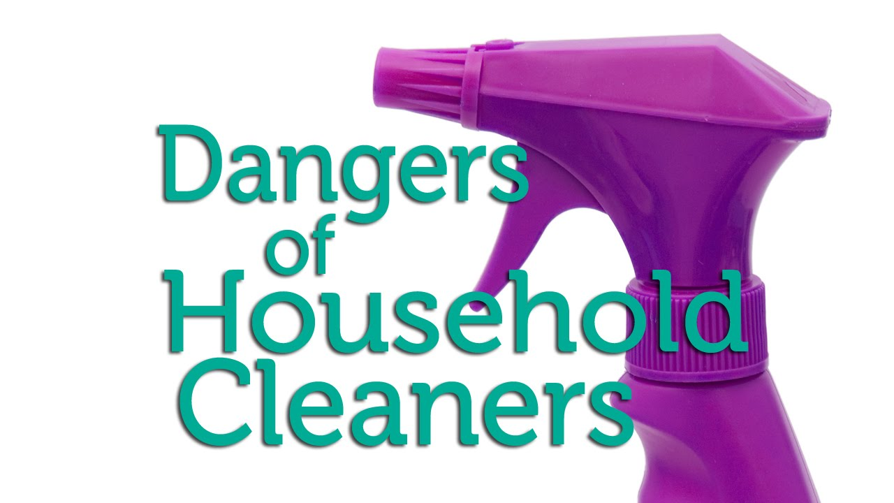 The Dangers Of Toxic Household Cleaners Skin Products
