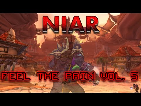 Niar - Feel The Pain Volume 5 - 60 Night Elf Rogue PVP