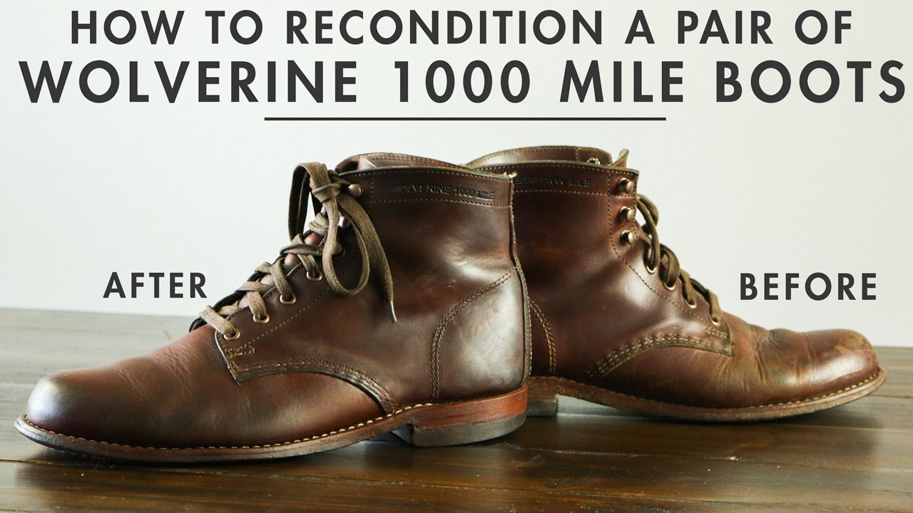 a37e6ef820b How to Recondition a Pair of Wolverine 1000 Mile Boots