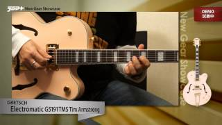【デジマートNew Gear Showcase】Gretsch Electromatic / G5191TMS Tim Armstrong