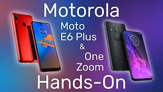 Hands On With The Motorola One Zoom & The Moto E6 Plus - IFA 2019
