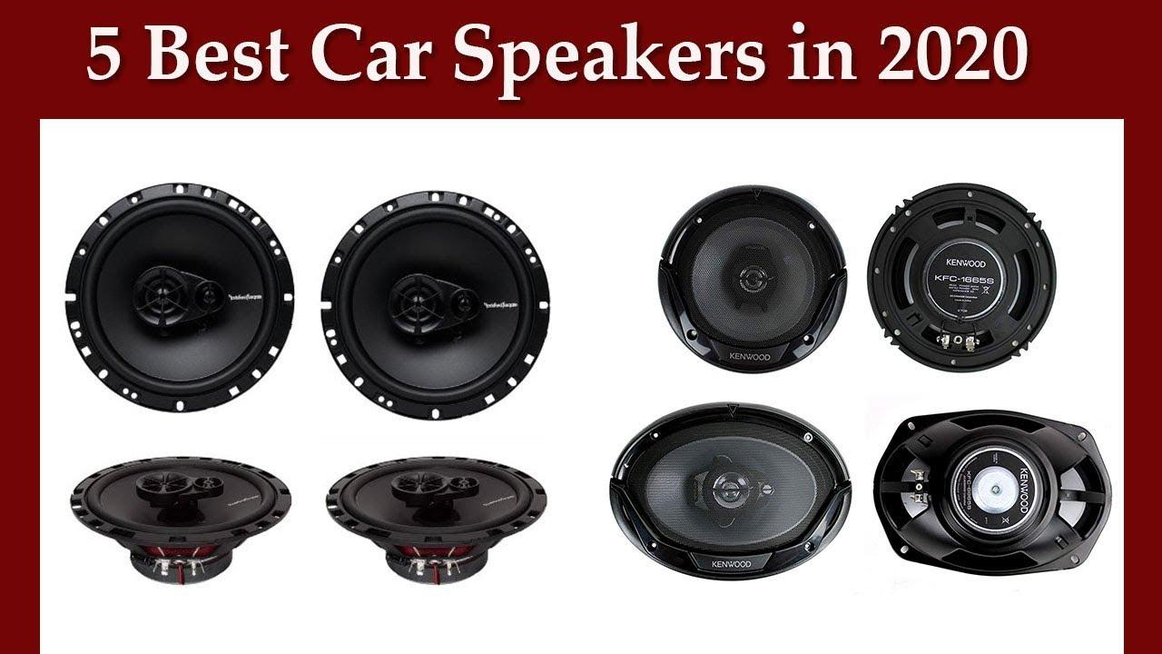 Best Car Speakers 2020.5 Best Car Speakers In 2020