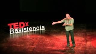 Volver a empezar: Luis Gimenez - TEDxResistencia