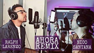 J. Balvin - Ahora (REMIX) | Ralph Larenzo X Nico Santana