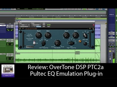 Review: OverTone DSP PTC-2A Pultec EQ Emulation Plug-in
