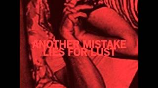 Another Mistake - Lies for Lust ep