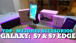 TOP - Mejores accesorios: Galaxy S7 & S7 Edge