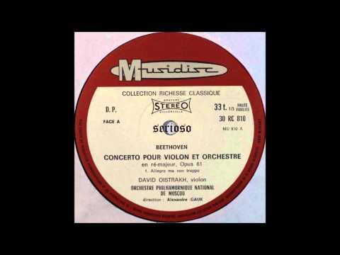 Beethoven, Violin Concerto Op 61 , David Oistrakh, Violin, 1st mov