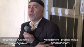 """""""Smijeh, šala i laganje"""" (Orahovica-Gračanica) Predavanje Hfz. Husejn Čajlaković"""