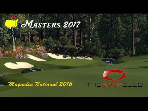 The Golf Club - Magnolia(Augusta) National 2016  - The Masters 2017 Gameplay Round