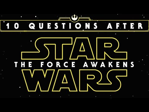 10 Questions We Have After Star Wars: The Force Awakens - Collider Video