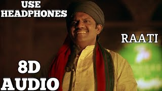 7UP Madras Gig - Raati | (8D AUDIO) | Santhos Dhayanidhi | Use Headphones.