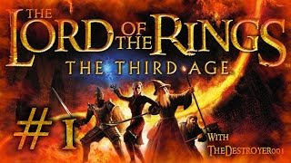 LOTR: The Third Age [Part 1]