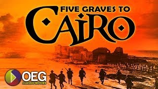 Five Grave to Cairo 1943 Trailer